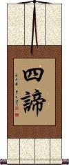 Four Noble Truths  Vertical Wall Scroll